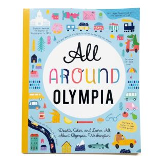 All Around Olympia - Doodle, Color, and Learn All About Olympia, Washington!
