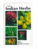 Guide To Indian Herbs - By Raymond Stark