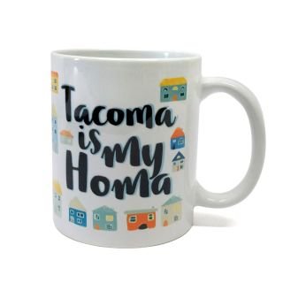 Tacoma is My Homa - 11oz Ceramic Mug