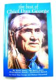 The Best of Chief Dan George - Native American Books