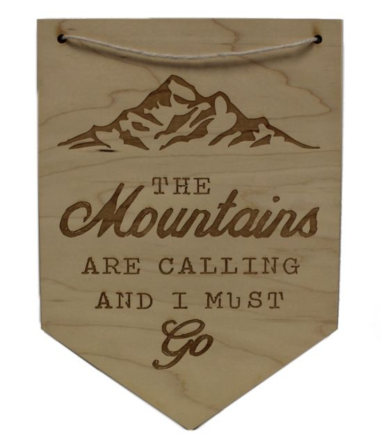 The Mountains Are Calling - Light Wooden Sign